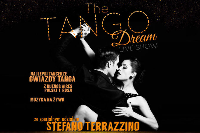 THE TANGO DREAM - live show